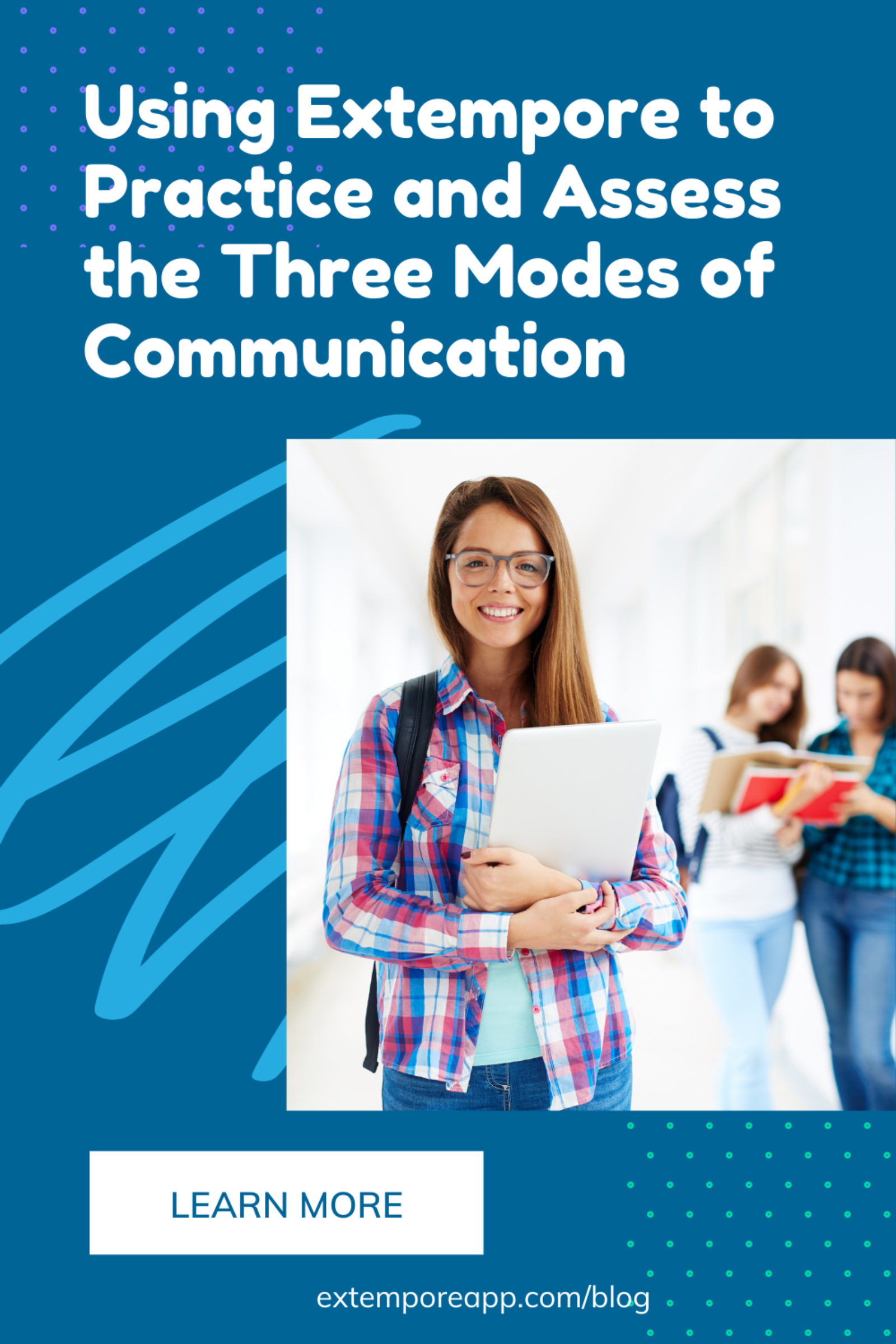 Using Extempore to Practice and Assess the Three Modes of Communicaton